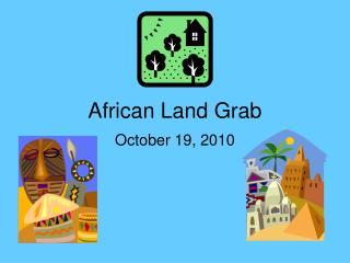 African Land Grab