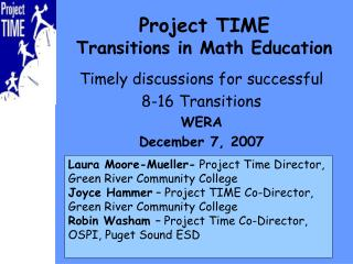 Project TIME Transitions in Math Education