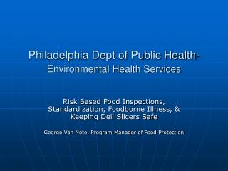 Philadelphia Dept of Public Health- Environmental Health Services
