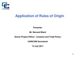 Application of Rules of Origin