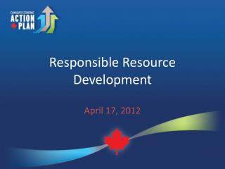 Responsible Resource Development