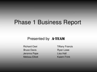 Phase 1 Business Report