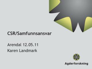 CSR/Samfunnsansvar