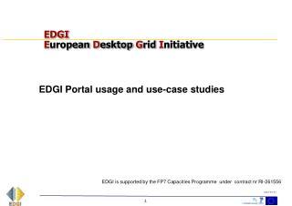 EDGI E uropean D esktop G rid I nitiative