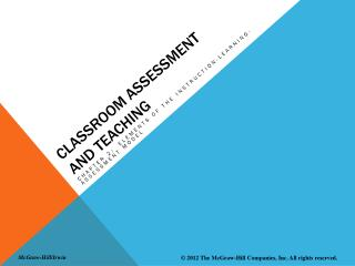 Classroom Assessment and Teaching