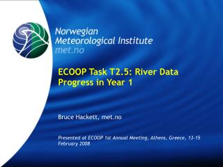 ECOOP Task T2.5: River Data Progress in Year 1