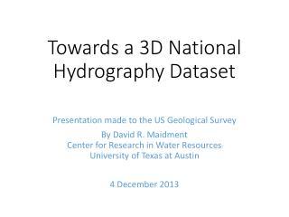 Towards a 3D National Hydrography Dataset