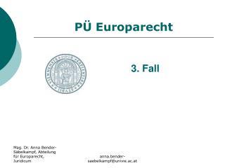 PÜ  Europarecht