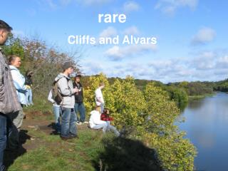 rare Cliffs and Alvars