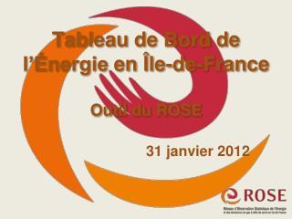 Tableau de Bord de  l'Énergie  en Île-de- France Outil du ROSE