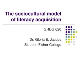 The sociocultural model of literacy acquisition