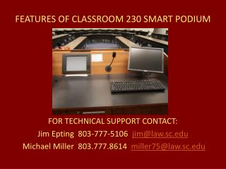 FEATURES OF CLASSROOM 230 SMART PODIUM