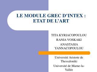 LE MODULE GREC D'INTEX :  ETAT DE L'ART