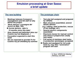 Emulsion processing at Gran Sasso a brief update