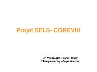 Projet SFLS- COREVIH