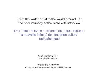 From the writer-artist to the world around us : the new intimacy of the radio arts interview