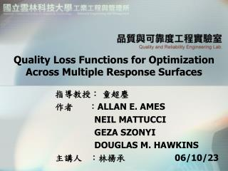 Quality Loss Functions for Optimization Across Multiple Response Surfaces
