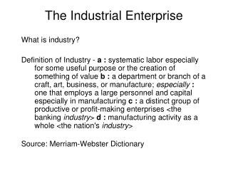 The Industrial Enterprise