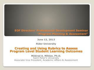 "EOF Directors' Professional  Development Seminar ""Program Planning & Assessment """