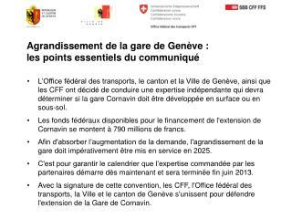 Agrandissement de la gare de  Genève : les  points essentiels du  communiqué