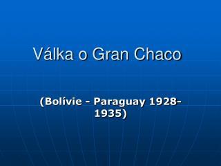 Válka o Gran Chaco