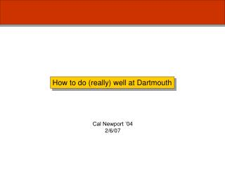 How to do (really) well at Dartmouth