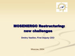 MOSENERGO Restructuring: new challenges