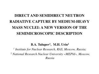 B.A. Tulupov 1 ,  M.H. Urin 2  1 Institute for Nuclear Research,  RAS, Moscow, Russia ;