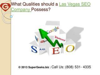 What Qualities should a Las Vegas SEO Company Possess?