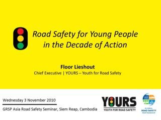 Road Safety for Young People  in the Decade of Action