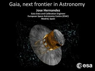Gaia, next frontier in Astronomy