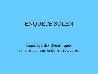 ENQUETE SOLEN