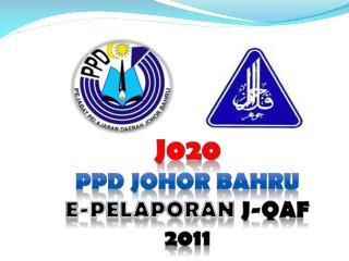 J020 PPD JOHOR BAHRU E-PELAPORAN  J-QAF 2011