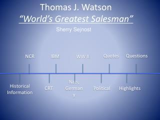 Thomas J. Watson  World s Greatest Salesman