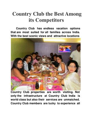 Country Club the Best Among its Competitors