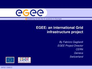 EGEE: an international Grid infrastructure project