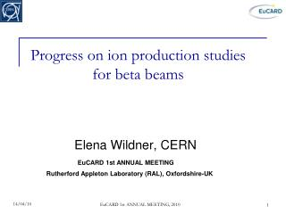 Progress on ion production studies for beta beams