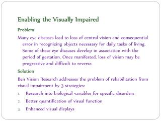 Enabling the Visually Impaired