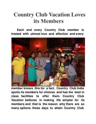 Country Club Vacation Loves its Members