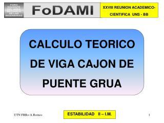 CALCULO TEORICO DE VIGA CAJON DE PUENTE GRUA