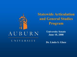 Statewide Articulation and General Studies Program University Senate June 10, 2008