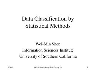 Data Classification by  Statistical Methods