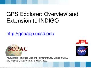GPS Explorer: Overview and Extension to INDIGO geoapp.ucsd