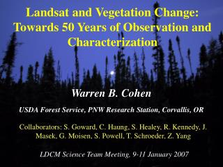Landsat and Vegetation Change: Towards 50 Years of Observation and Characterization