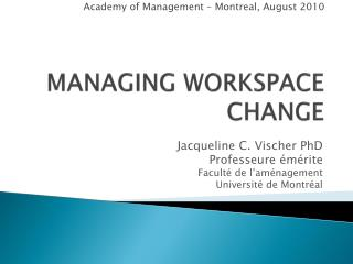 MANAGING WORKSPACE CHANGE