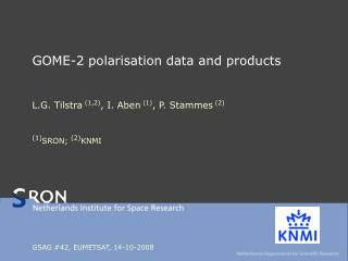 GOME-2 polarisation data and products