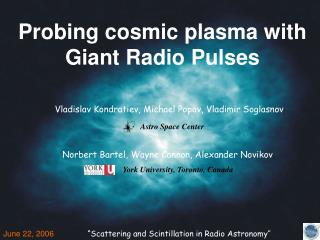 Probing cosmic plasma with  Giant Radio Pulses
