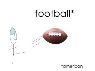 football*