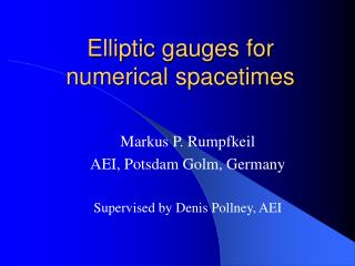 Elliptic gauges for numerical spacetimes
