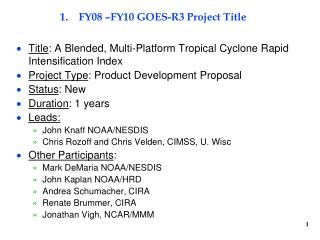 FY08 –FY10 GOES-R3 Project Title